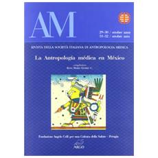 AM. Rivista della Società italiana di antropologia medica vol. 29-32