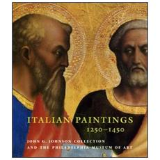 Italian paintings, 1250-1450, in the John G. Johnson Collection and the Philadelphia Museum of Art