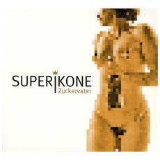 Superikone - Zuckervater