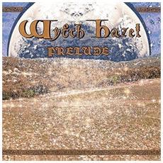Wytch Hazel - Prelude (Picture Disc)