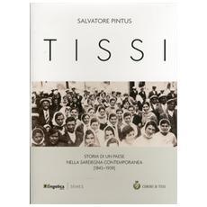 Tissi. Storia di un paese nella Sardegna contemporanea (1843-1939)
