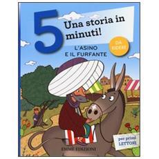 L'asino e il furfante. Una storia in 5 minuti!