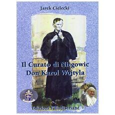 Il curato di Niegowic don Karol Wojtyla