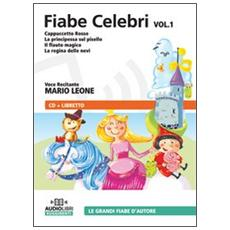 Fiabe celebri. Audiolibro. CD Audio. Vol. 1