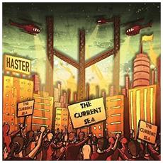 Haster - The Current Sea