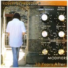 Robert Schroeder - 30 Years After