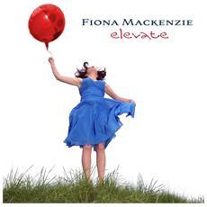 Fiona Mackenzie - Elevate