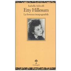 Etty Hillesum. La fortezza inespugnabile