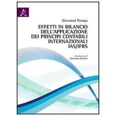 Effetti in bilancio dell'applicazione dei principi contabili internazionali IAS / IFRS. L'avviamento