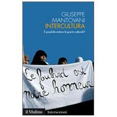 Intercultura. È possibile evitare le guerre culturali?
