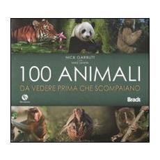 Cento animali da vedere prima che scompaiano