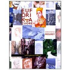 Euforika Napoli. Il cuore. Con CD Audio. Con DVD. Ediz. italiana e inglese