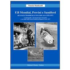 F. B Mondial, Provini e Sandford