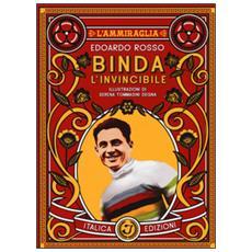 Binda, l'invincibile