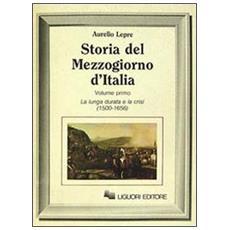 Storia del Mezzogiorno d'Italia. Vol. 1