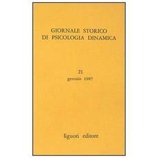 Giornale storico di psicologia dinamica. Vol. 21