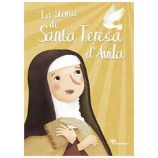 La storia di santa Teresa d'Avila