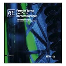 Premio Terna edizione 2008. Trasmettere energia: una m etafora contemporanea. Ediz. italiana e inglese