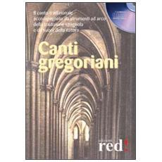 Canti gregoriani. CD Audio