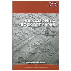 Valcamonica rock art parks. Guide to visiting routes