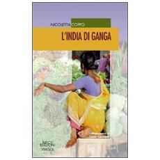 L'India di Ganga