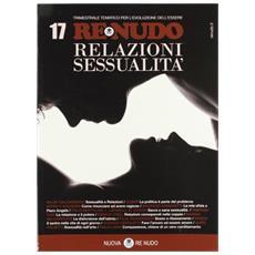 (2012) . Con CD Audio. Vol. 17: Relazioni sessualità.