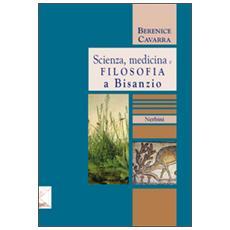 Scienza, medicina e filosofia a Bisanzio