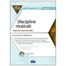 E19 TFA discipline musicali. Esercizi commentati per le classi A29 (A031) e A30 (A032) . Con software di simulazione