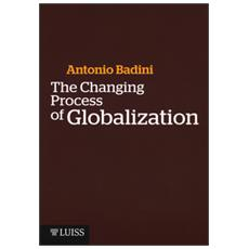 Changing process of globalization (The)