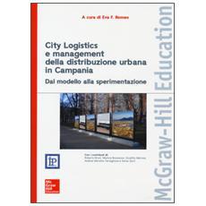 City logistics e management della distribuzione urbana