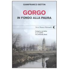 Gorgo. In fondo alla paura