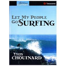 Let my people go surfing. Ediz. italiana