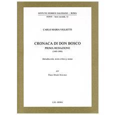Cronaca di don Bosco prima redazione (1885-1888)