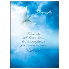 L'inviata del Cristo-Dio, la sua profetessa per l'epoca odierna, Gabrile. Biografia. Con CD Audio