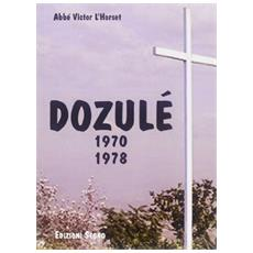 Dozulè 1970-1978