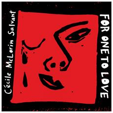 Cecile McLorin Salvant - For One To Love (2 Lp)