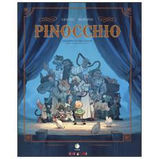 Pinocchio. Dall'opera di Carlo Collodi