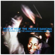 Watch How The People Dancing (2 Lp)