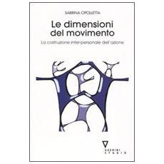 Le dimensioni del movimento. La costruzione inter-personale dell'azione