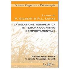 La relazione terapeutica in terapia cognitivo comportamentale