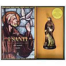 I santi del nostro cuore. S. Francesco. Con gadget