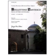 Bollettino dantesco. Per il settimo centenario (2012) . Vol. 1