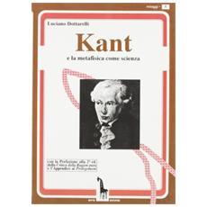 Kant e la metafisica come scienza
