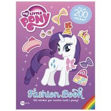 My Little Pony - Fashion Book - Gli Sticker Per Vestire I Pony