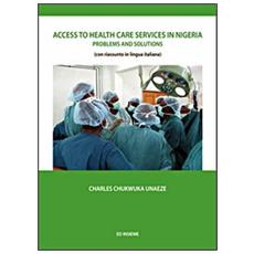 Access to health care services in Nigeria. Problems and solutions