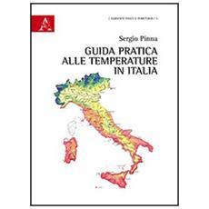 Guida pratica alle temperature in Italia