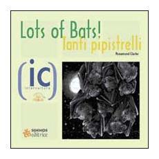 Tanti pipistrelli!-Lots of bats!