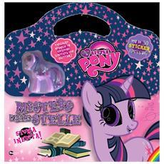 Mistero dalle stelle. My Little Pony. Con gadget. Con adesivi