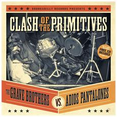 Grave Brother Vs. Adios Pantalones - Clash Of The Primitives (Lp+Cd)
