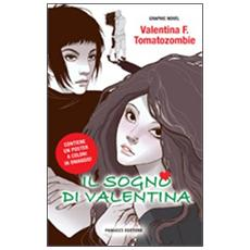 Il sogno di Valentina